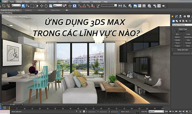 ứng dụng phần mềm 3dmax trong nội thất kiến trúc làm phim game