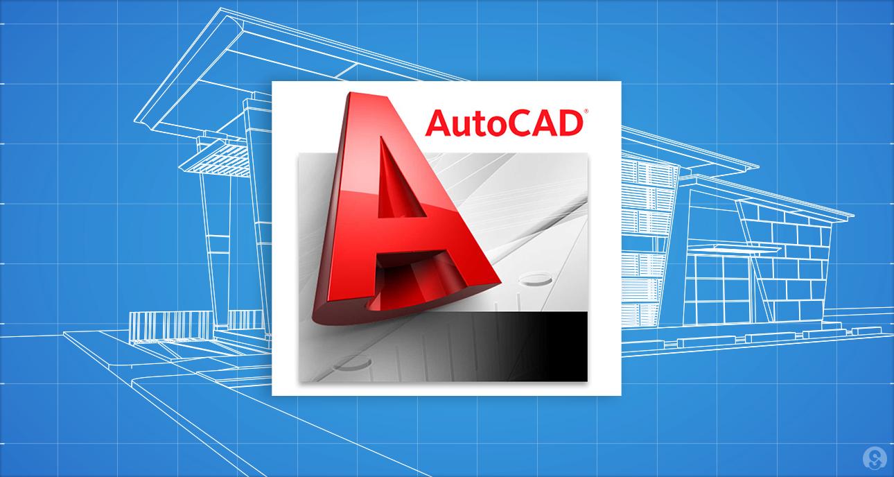 AutoCad là gì? ứng dụng phần mềm Autocad