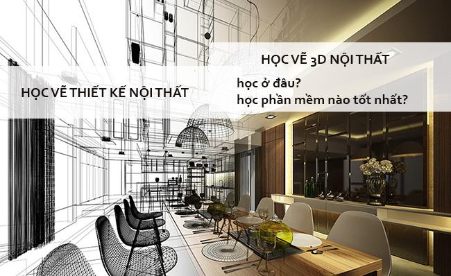 Học vẽ thiết kế nội thất học vẽ 3D nội thất tốt nhất