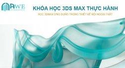 Khóa Học 3Dsmax + Vray Thiết Kế Nội Thất Kiến Trúc