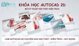 Khóa Học AutoCAD 2D và Bổ Kỹ Thuật Nội Thất