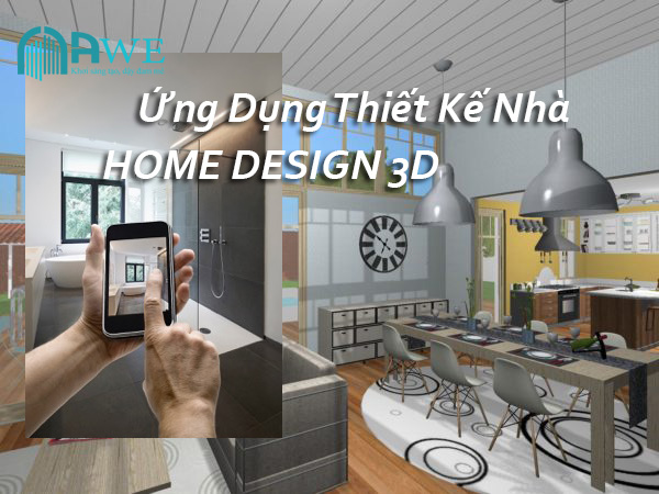ứng dụng thiết kế nhà home design 3d