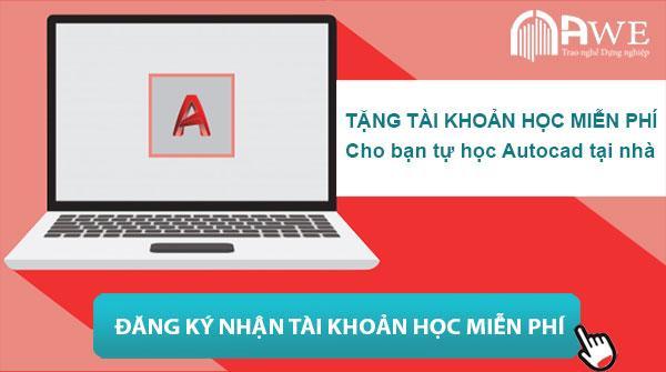 AWE tặng bạn tài khoản học miễn phí cho bạn tự học autocad tại nhà