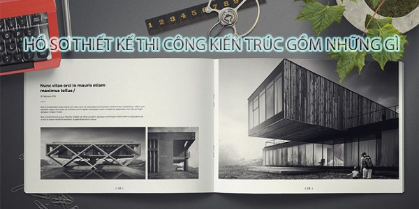 hồ sơ thiêt kế kiến trúc gồm những gì